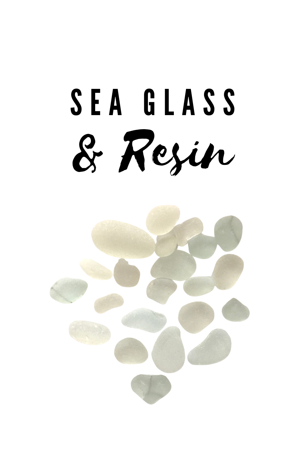 Resin and sea glass